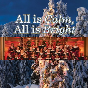 """""""All is Calm, All is Bright"""" Advent Concert"""