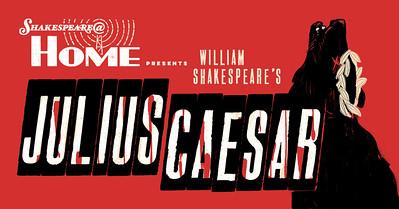 Shakespeare@ Home Julius Caesar