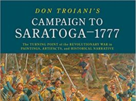 """Spring 2020 Lecture Series: """"Don Troiani's Campaign To Saratoga - 1777"""" By Eric Schnitzer"""