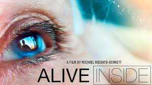 ALIVE INSIDE  - FREE Dinner, Music and a Film