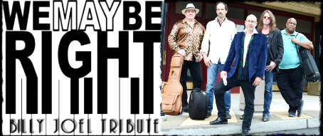 We May be Right , a Tribute to the Music of Billy Joel