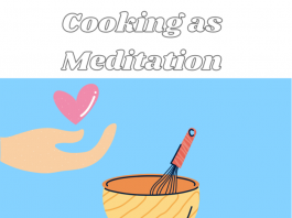 Cooking as Creative Meditation