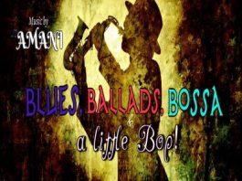 Blues, Ballads, Bossa, and a little bit of Bop p