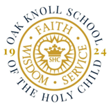 Oak Knoll School of the Holy Child - PK-6 Virtual Information Session